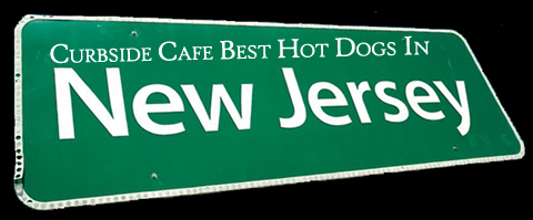 Curbside Cafe Best Hot Dogs In New Jersey