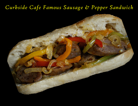 Curbside Cafe Famous Italian Sausage & Pepper Sandwich